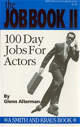 The Job Book II: 100 Day Jobs for Actors