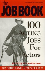 The Job Book: 100 Acting Jobs for Actors