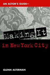 Making It in New York City - An Actor's Guide