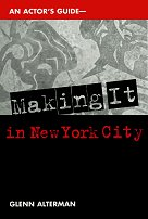 An Actor's Guide - Making It in New York City